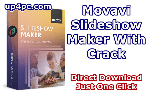 Movavi Slideshow Maker 6.0.0 With Crack [Latest]