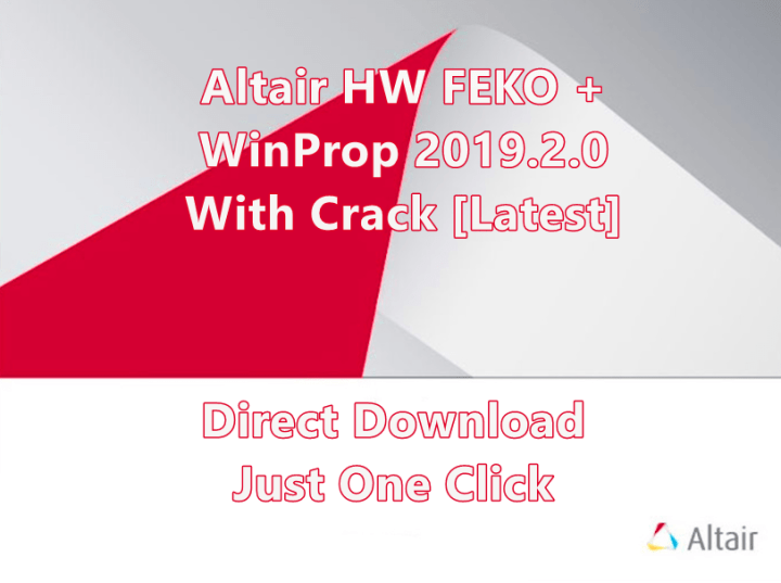 Altair HW FEKO + WinProp 2019.2.0 With Crack [Latest]