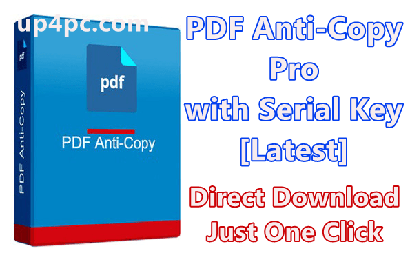 PDF Anti-Copy Pro 2.5.1.4 with Serial Key [Latest]