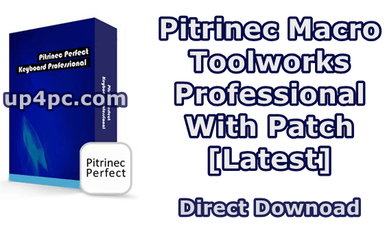 Pitrinec Macro Toolworks Professional 9.0.2 with patch [Latest]