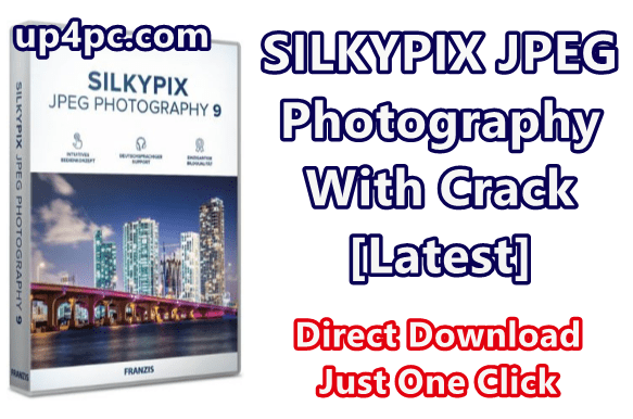 SILKYPIX JPEG Photography 9.2.14.0 With Crack [Latest]