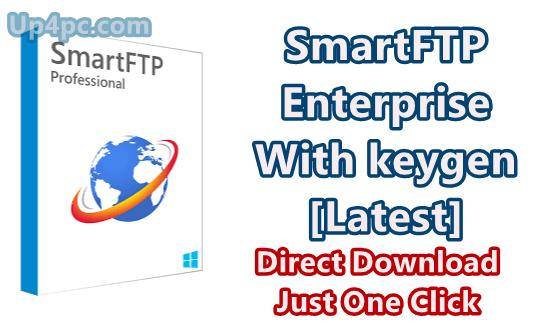 SmartFTP Enterprise 9.0.2716.0 with Keygen [Latest]