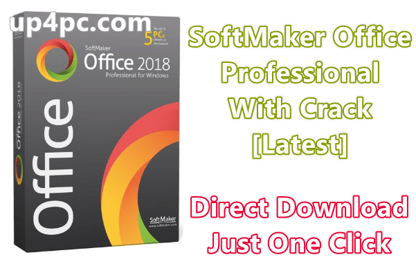 SoftMaker Office Professional 2018 Rev 972.1023 With Crack [Latest]