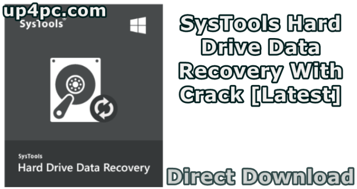 SysTools Hard Drive Data Recovery 11.0.0.0 With crack [Latest]