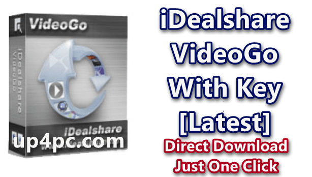 iDealshare VideoGo 6.2.1.7190 With Key [Latest]