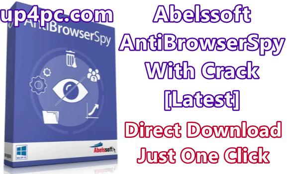 Abelssoft AntiBrowserSpy 2019 v267 With Crack [Latest]