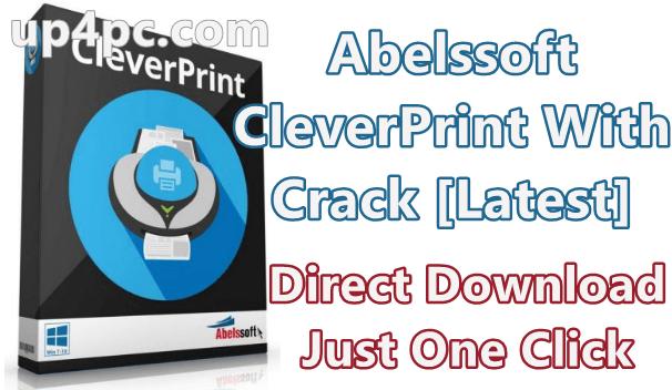 Abelssoft Cleverprint 8.1 Build 14 With Crack [Latest]