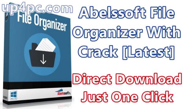Abelssoft File Organizer 2019 1.09 Build 93 With Crack [Latest]
