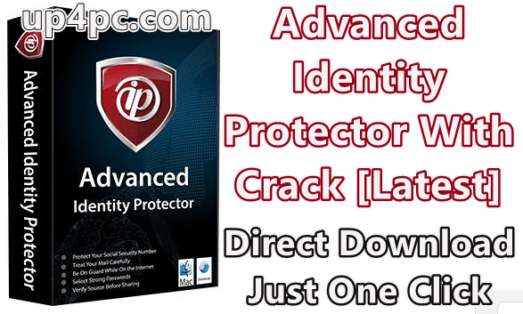 Advanced Identity Protector 2.1.1000.2600 With Crack [Latest]