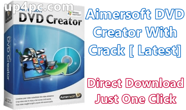 Aimersoft DVD Creator 6.2.8.157 With Crack [Latest]