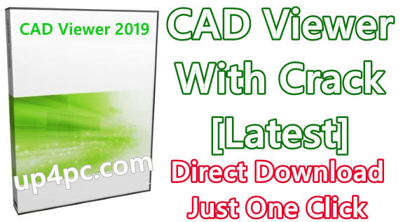CAD Viewer 2019 A.71 With Crack [Latest]