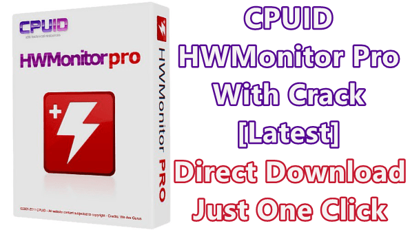 CPUID HWMonitor Pro 1.40 With Crack [Latest]