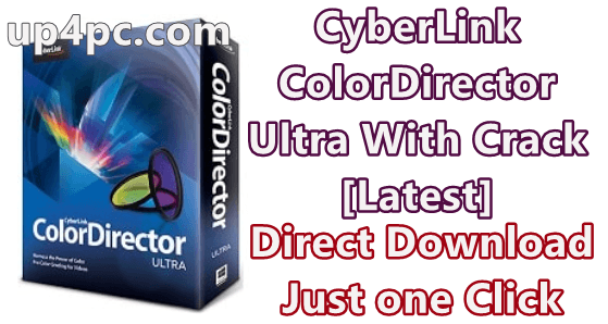 Cyberlink Colordirector Ultra 8.0.2228.0 With Crack [Latest]