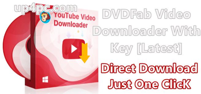 DVDFab Video Downloader 1.0.2.0 With Key [Latest]