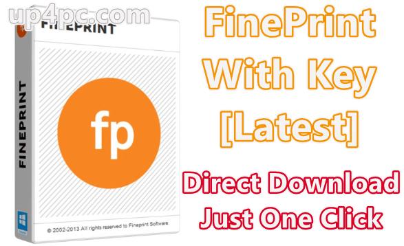 FinePrint 10.07 With Key [Latest]