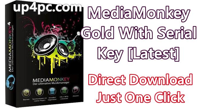 MediaMonkey Gold 5.0.0.2215 Beta With Serial Key [Latest]