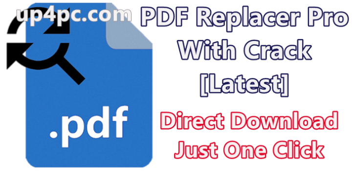 PDF Replacer Pro 1.4.0.0 With Crack [Latest]