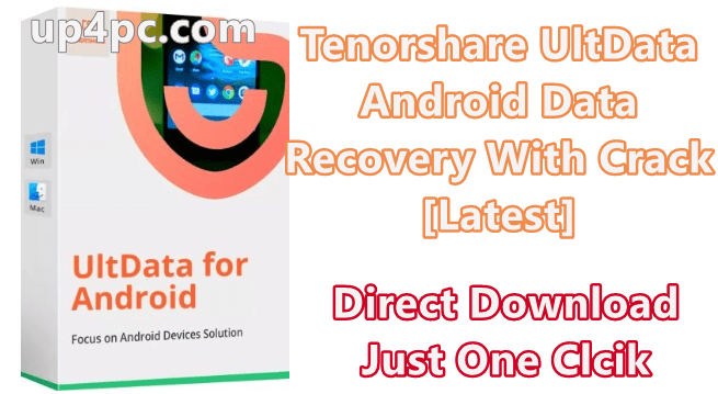 Tenorshare UltData - Android Data Recovery 5.3.1.4 Crack