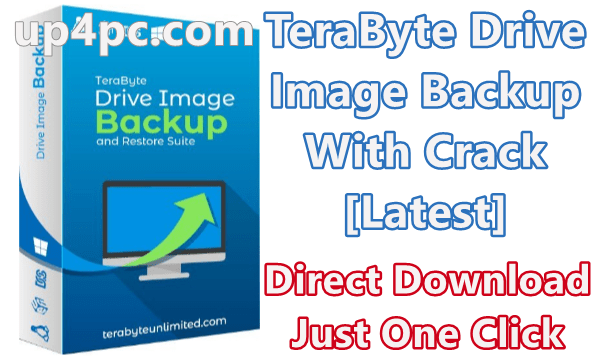 Terabyte Drive Image Backup Crack For Windows 10 Free Download 2021