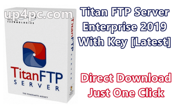 Titan FTP Server Enterprise 2019 Build 3550 With Key [Latest]