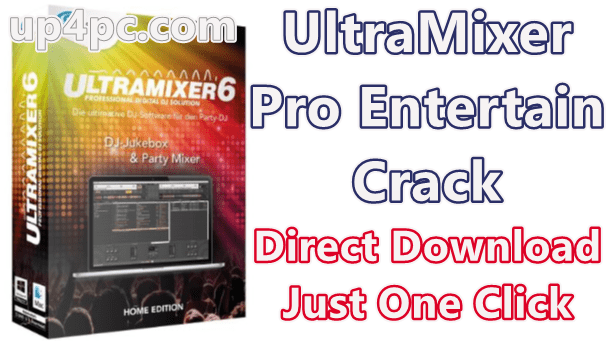 Ultramixer Pro Entertain 6.2.2 With Crack [Latest]