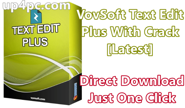 VovSoft Text Edit Plus 6.0 With Crack [Latest]