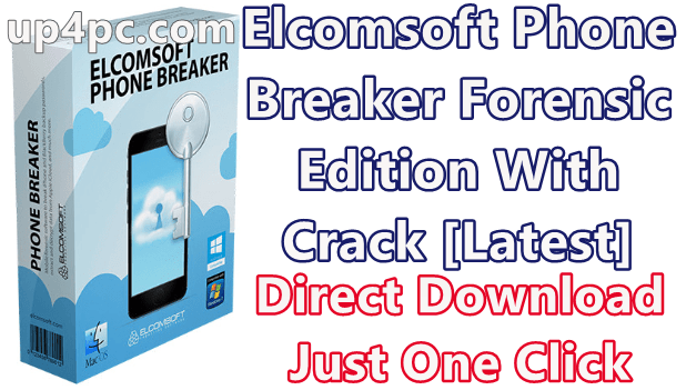 Elcomsoft Phone Breaker Forensic Edition 9.40.35257 With Crack [Latest]