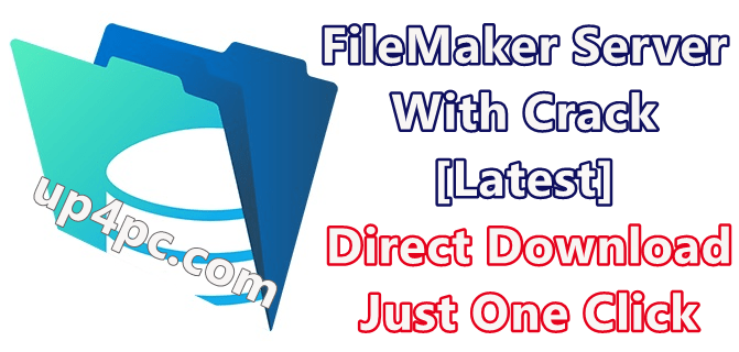 Filemaker Server 18.0.3.319 With Crack [Latest]