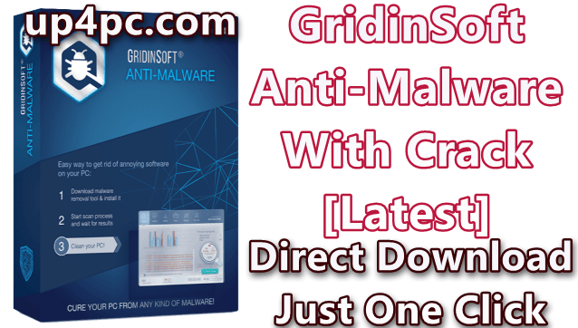 GridinSoft Anti-Malware 4.1.22.4678 With Crack [Latest]