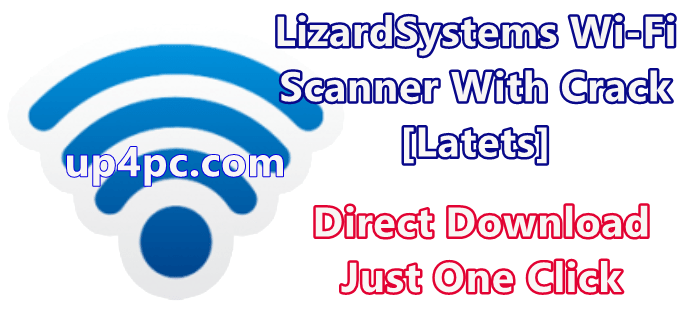 LizardSystems Wi-Fi Scanner 4.7.1 Build 189 With Crack [Latets]