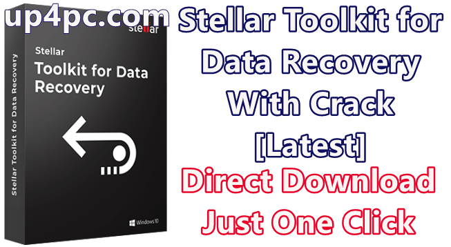 Stellar Toolkit for Data Recovery 9.0.0.0 With Crack [Latest]