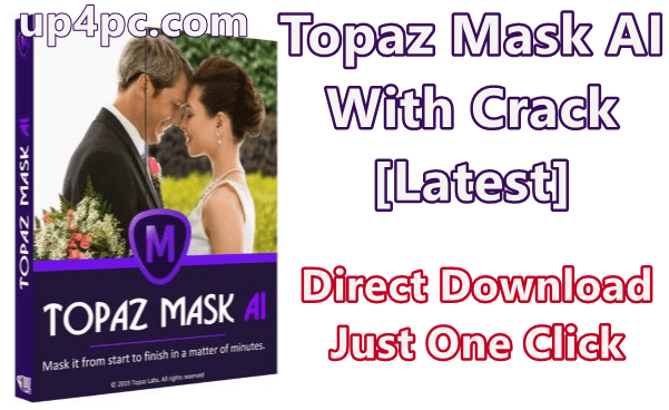 Topaz Mask AI 1.0.6 With Crack [Latest]