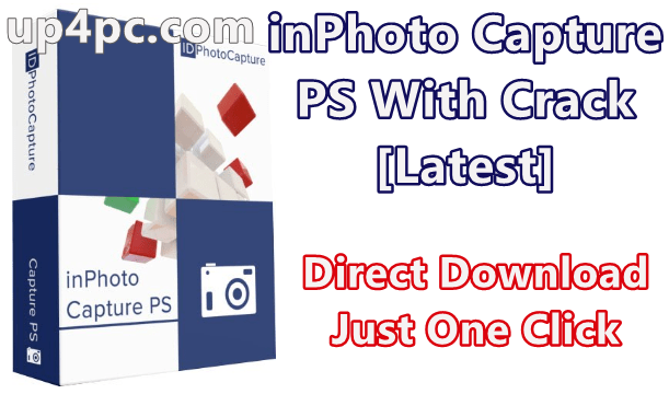 inPhoto Capture PS 4.8.15 With Crack [Latest]