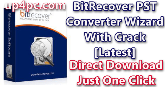 BitRecover PST Converter Wizard 11.1 With Crack [Latest]