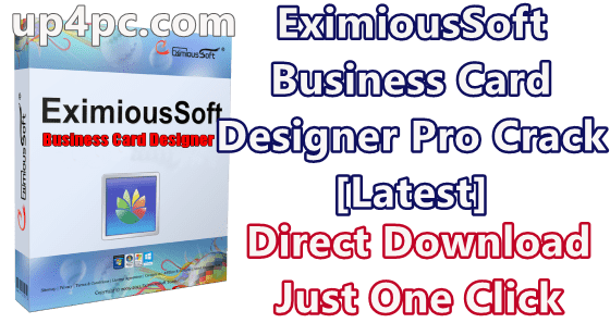 EximiousSoft Business Card Designer Pro 3.26 With Crack [Latest]