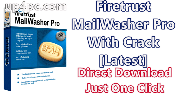 Firetrust MailWasher Pro 7.12.12 With Crack [Latest]