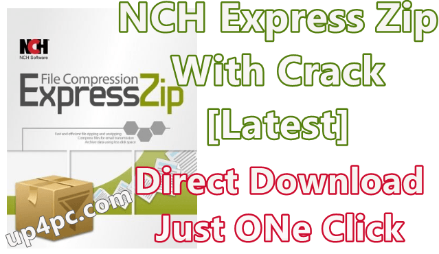 NCH Express Zip 7.02 With Crack [Latest]