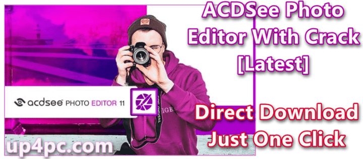ACDSee Photo Editor 11.1 Build 97 With Crack [Latest]
