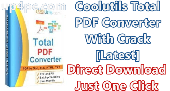 Coolutils Total PDF Converter 6.1.0.204 With Crack [Latest]