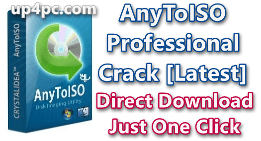 AnyToISO Professional 3.9.6 Build 670 With Crack [Latest]