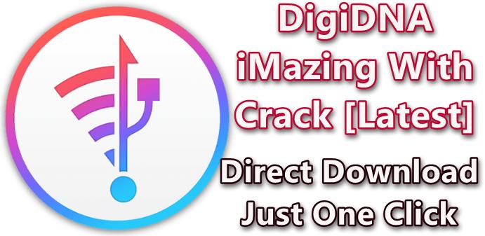 iMazing 2.11.0 With Crack [Latest]