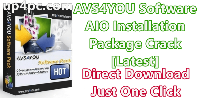Avs4You Software Aio Installation Package Crack 4.6.2.161 With Patch [Latest]