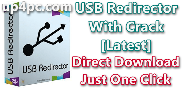Usb Redirector 6.10.0.3130 With Crack [Latest]