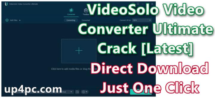 VideoSolo Video Converter Ultimate 2.0.8 Crack [Latest]