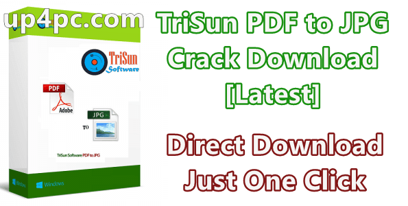 TriSun PDF to JPG 17.0 Build 070 With Crack Download [Latest]