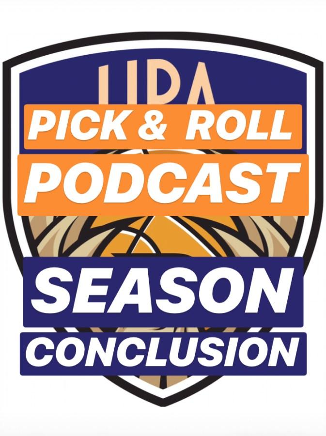 Pick & Roll Podcast | Season Conclusion