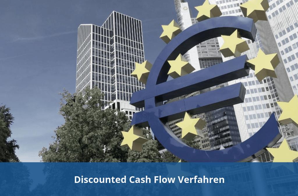 Unternehmensbewertung - Discounted Cash Flow Verfahren
