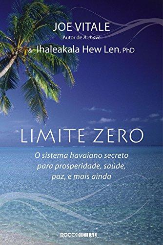 Limite Zero Joe Vitale Ihaleakala Hew Len