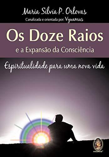os doze raios e a expansao da consciencia