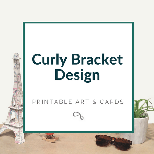Shop the Curly Bracket Design CBD Etsy Store for Printable Art and Cards